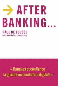"Paul de Leusse publie ""After Banking…"""
