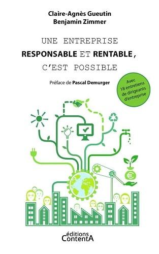"""A lire : """"Une entreprise responsable et rentable, c'est possible"""" de Claire-Agnès Gueutin & Benjamin Zimmer"""