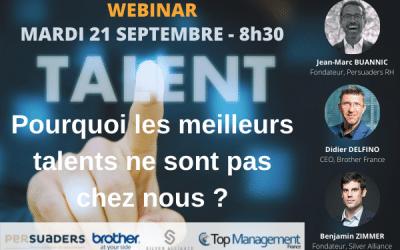 REPLAY Webinaire 21/09/2021 : Pourquoi les meilleurs talents ne sont pas chez nous ?